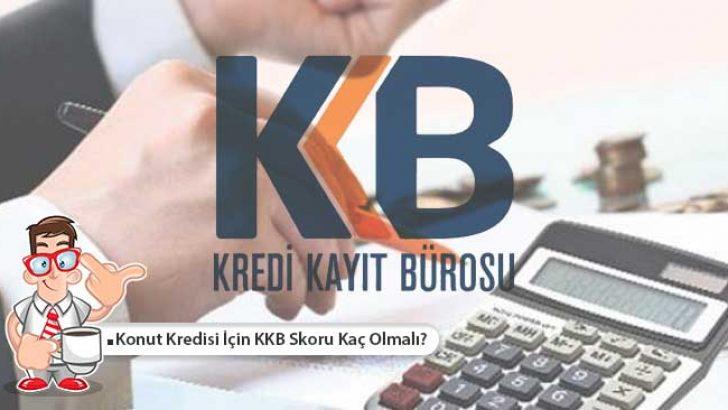 Konut Kredisi İçin KKB Skoru Kaç Olmalı?
