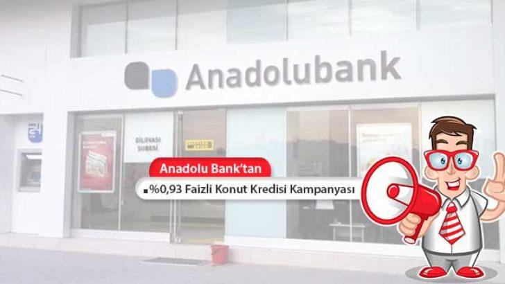 Anadolu Bank'tan Yüzde 0,93 Faiz İle Konut Kredisi
