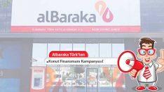 Albaraka Türk Katılım Bankası'ndan Konut Kredisi Avantajı