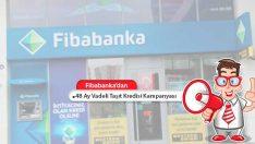 Fibabanka'dan 48 Ay Vadeli Taşıt Kredisi