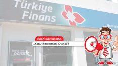 Türkiye Finans Katılımdan Konut Finansmanı Olanağı