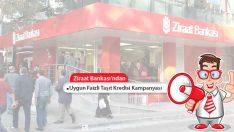 Ziraat Bankası'ndan Taşıt Kredisi Kampanyası