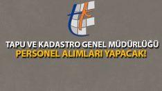 2017 Tapu ve Kadastro Genel Müdürlüğü Personel Alımları Yapacak!