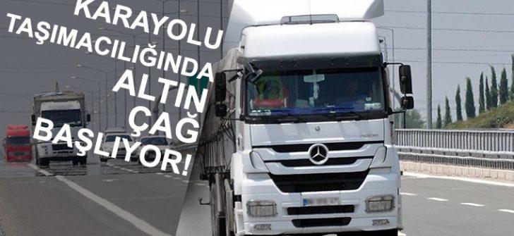 Karayolu Taşıma Yönetmelik Taslağı ile Altın Çağ Başlıyor!
