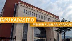 Tapu Kadastro Genel Müdürlüğü Memur Alımları Yapacağını Duyurdu!