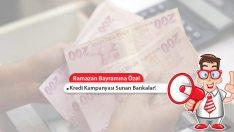 Bankalardan Bayram Kredisi Kampanyaları!