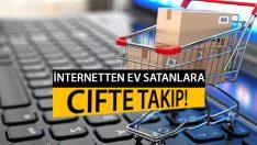 İnternetten Gayrimenkul Satışı Yapanlar Dikkat! Sıkı Takip Geliyor!