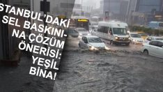 İstanbul'daki Sel Baskınları İçin Çözüm Yolu Sunuldu