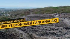 Metan Gazı Müjdesi! Türkiye Ekonomisi Canlanacak!
