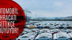Otomobil İhracatı Yatırımlar Sayesinde Arttı