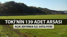 TOKİ'den 139 adet Arsa Açık Artırma İle Satışta!