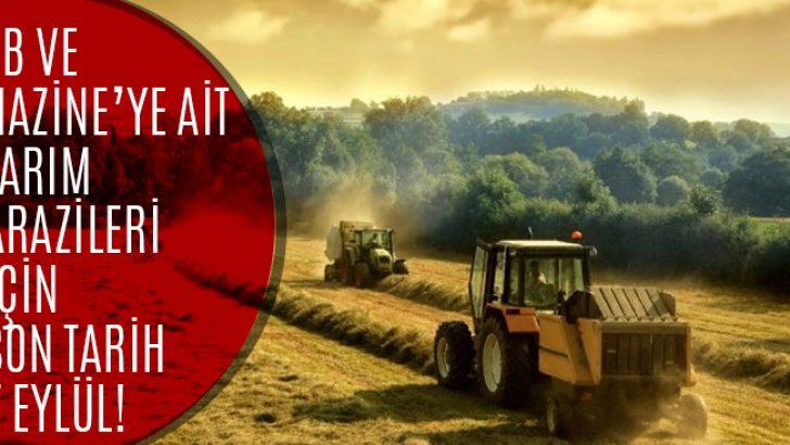 2B ve Tarım Arazileri İçin Son Başvuru ve Ödeme Tarihi 7 Eylül!