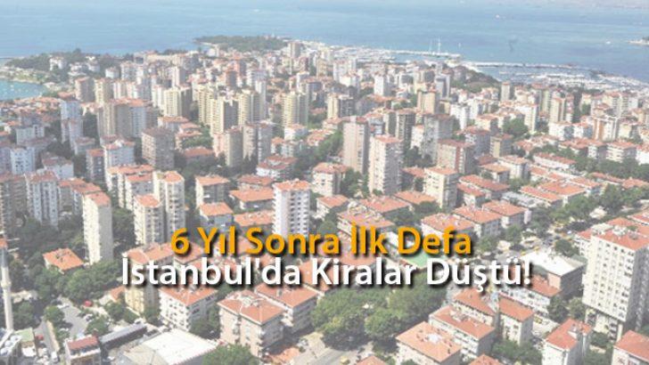 6 Yıl Sonra İlk Defa İstanbul'da Kiralar Düştü!