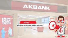 Akbank'tan İki Bayram Arası Kredi Kampanyası