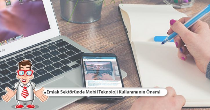 Emlak Sektöründe Mobil Teknoloji Kullanımının Önemi