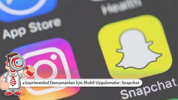 Gayrimenkul Danışmanları İçin Mobil Uygulamalar: Snapchat