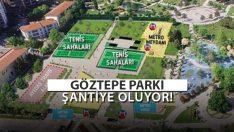 Göztepe Parkı'nda Metro İnşaatı Başlıyor