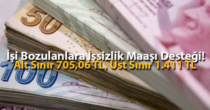 İşi Bozulanlara İşsizlik Maaşı Desteği! Alt Sınır 705,06 TL, Üst Sınır 1.411 TL