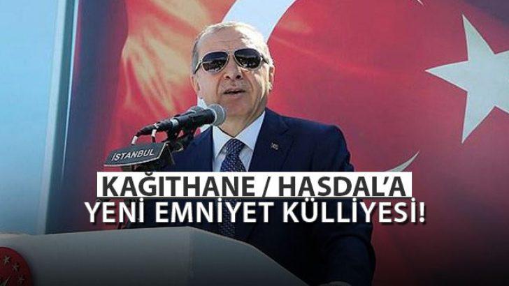 Cumhurbaşkanı Açıkladı: Hasdal'a Yeni Emniyet Külliyesi İnşa Edilecek!