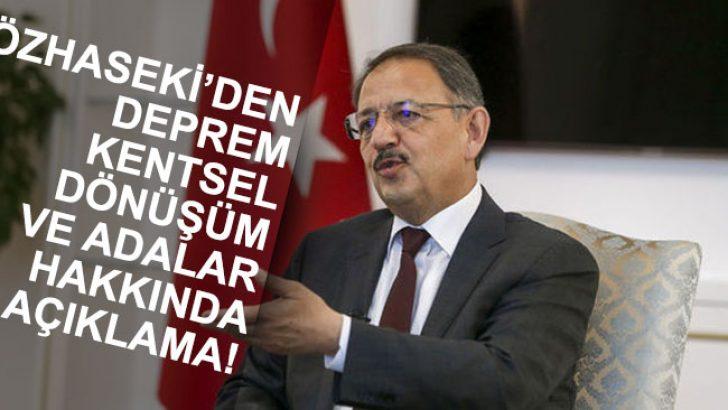 Özhaseki: Türkiye'nin Yüzde 66'sı Deprem Kuşağında!