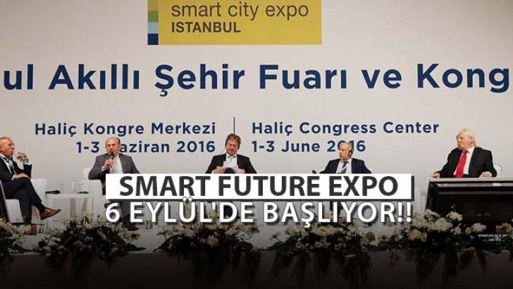 Smart Future Expo 6 Eylül'de Başlıyor!