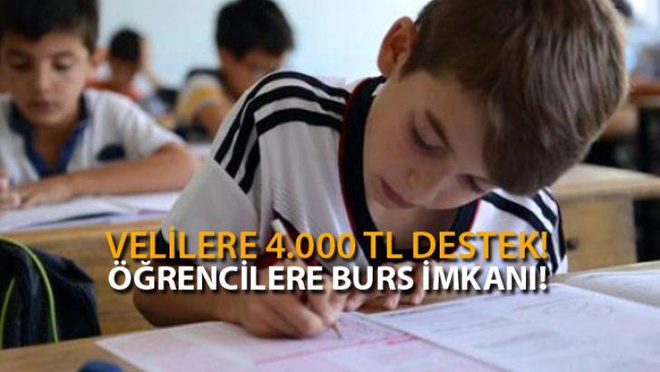 Velilere 4.000 TL Eğitim Desteği! Öğrencilere Burs İmkanı!