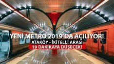 İstanbul Yeni Metrosuna 2019'da Kavuşacak!