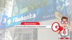Fibabanka Konut Kredisi Kampanyası Başvurusu ve Detayları