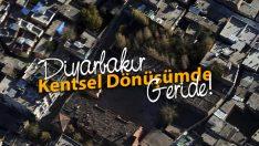 Kentsel Dönüşüm Sur'dan İbaret Değil! Diyarbakır Geride Kaldı!