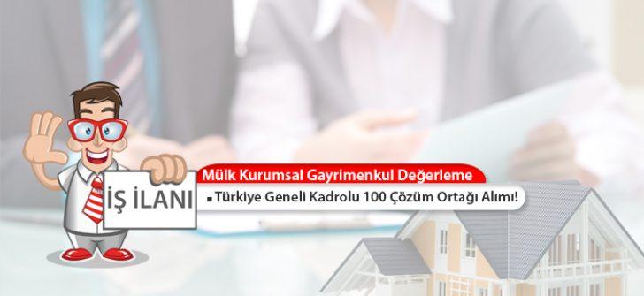 Mülk Kurumsal G.D., Türkiye Geneli Kadrolu 100 Çözüm Ortağı Alımı Yapacak!