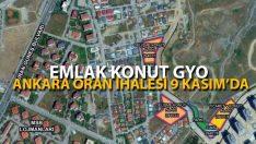 Emlak Konut GYO'nun Çankaya-Oran İhalesi 9 Kasım'da Yapılacak