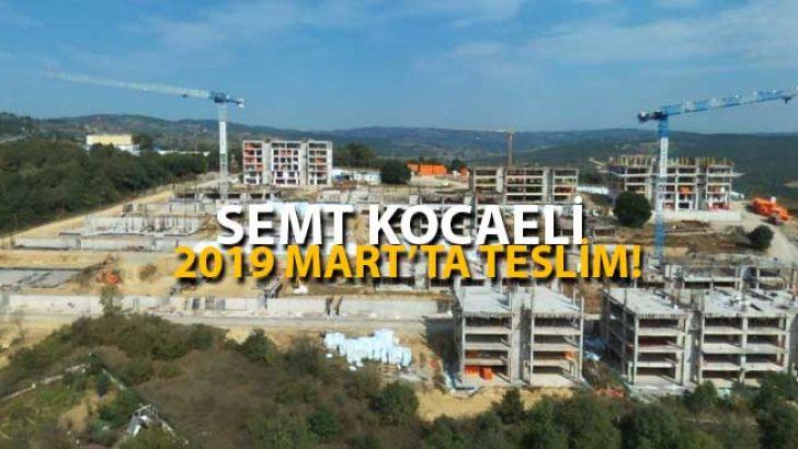 Semt Kocaeli Projesi'nde Teslim Tarihi 2019 Mart!