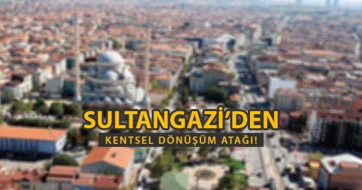 Sultangazi'den Kentsel Dönüşüm Atağı!