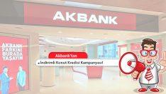 Akbank İndirimli Konut Kredisi Kampanyası! Anında Başvuru!