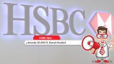 HSBC'den Anında 50.000 TL Konut Kredisi!