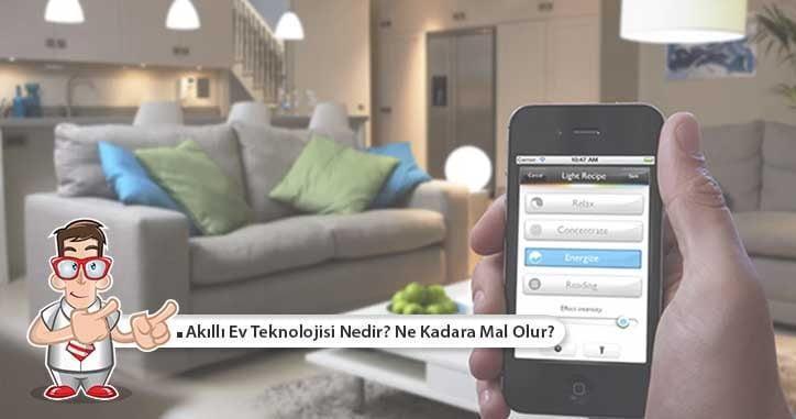Akıllı Ev Teknolojisi Nedir? Ne Kadara Mal Olur?