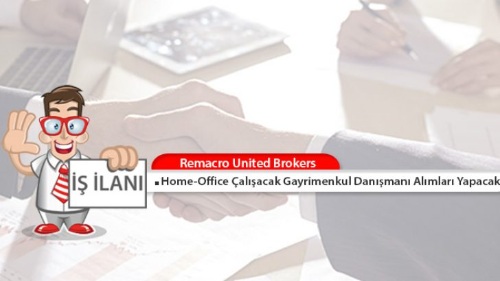 Home-Office Çalışacak Gayrimenkul Danışmanı Alımları Yapılacak!