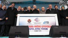 Ankara-Niğde Otoyolu'nun Temel Atma Töreni Gerçekleştirildi!